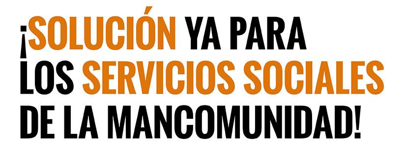 ¡Solución Ya para los Servicios Sociales de la Mancomunidad!